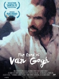 Poster The Eyes of Van Gogh Film Alexander Barnett